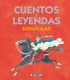 Cuentos y leyendas españolas: Susaeta Ediciones