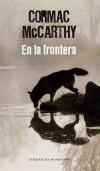 En la frontera: Cormac McCarthy