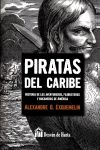 Piratas del Caribe: historia de los aventureros,: Exquemelin, Alexandre Oliver