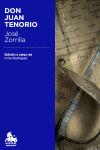 Don Juan Tenorio: José Zorrilla