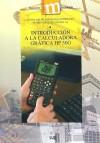 Introducción a la calculadora gráfica HP 50G: Pedro González Rodelas,