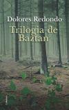Trilogia de Baztan: (estoig): Dolores Redondo ; Núria Parés Sellarés (trad.) ; Laia Font Mateu (...