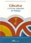 Gibraltar y el Foro tripartito de Diálogo: Valle Gálvez, Alejandro del; González García, ...