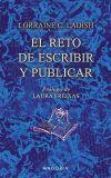 RETO DE ESCRIBIR Y PUBLICAR, EL: Lorraine Carbonell Ladish