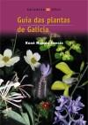 Guía das plantas de Galicia: Garc�a, Xos� R.