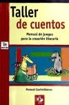 Taller de cuentos. Manual de juegos para: Manuel Castroblanco