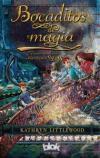 Bocaditos de magia: Volumen 3 (trilogía Bliss): Littlewood, Kathryn