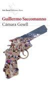 Cámara Gesell: Saccomanno, Guillermo