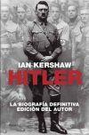 Hitler. Una biografía: Kershaw, Ian
