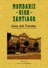 Guía del turista : Mondariz-Vigo-Santiago: VARIOS