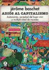Adiós al capitalismo: Baschet, Jérôme