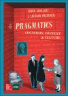 PRAGMATICS: COGNITION. CONTEXT AND CULTURE.: Mackenzie,J. Lachlan;Alba Juez,Laura