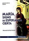 MARÍA, SIGNO DE ESPERANZA CIERTA: CALERO, ANTONIO MARIA