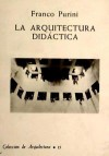 ARQUITECTURA DIDACTICA: Franco Purini
