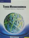 TEORÍA MICROECONÓMICA. PRINCIPIOS BÁSICOS Y AMPLIACIONES: WALTER NICHOLSON