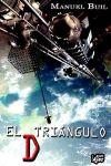 TRIANGULO D, EL: La Factoria de