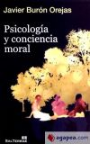 Psicología y conciencia moral: Burón Orejas, Francisco