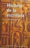 HISTORIA DE LA ESCRITURA. De Mesopotamia hasta: Louis-Jean Calvet