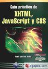 Guía práctica XHTML, JavaScript y CSS: OROS CABELLO, JUAN