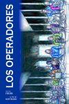 OPERADORES, LOS: Hoffmann Rodier, Alfred;