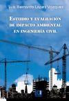 Estudio y evaluación de impacto ambiental en: López Vázquez, Luis