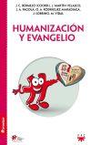 Humanización y Evangelio: Bermejo, José Carlos;