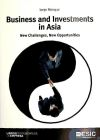 Business and Investments in Asia New Challenges, New Opportunities