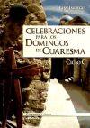 Celebraciones para los domingos de Cuaresma: ciclo: Jáuregui Castelo, Juan