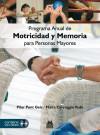 PROGRAMA ANUAL DE MOTRICIDAD Y MEMORIA PARA: Carroggio Rubí, Pilar;