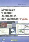 Simulación y control de procesos por ordenador.: ANTONIO CREUS SOLÉ