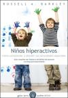 Niños hiperactivos: RUSSELL A. BARKLEY