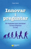 Innovar i preguntar: 50 respostes que canviaran: Ponti, Franc