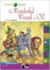 The Wonderful Wizard of Oz. Book +: Baum, L. Frank