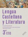 Lengua Castellana y Literatura 3.º ESO. Libro-guía: Martínez Jiménez, José