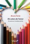Els colors de l'amor: El matrimoni i: Forte, Bruno