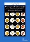 Psicología de la alimentación : comportamientos saludables: Ogden, Jane