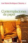 CONTEMPLACIONES DE PAPEL: RODRIGUEZ OLAIZOLA, JOSE