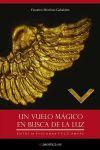 Un vuelo mágico en busca de la: Faustino Merchán Gabaldón