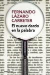 El nuevo dardo en la palabra: Lázaro Carrreter, Fernando