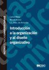 Introducción a la organización y al diseño: Fernández de Arroyabe,