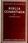 Biblia comentada IV.Libros sapienciales: VVAA