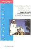La voz del viento: Literatura tradicional recogida: Gómez López, Nieves;