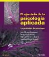 El ejercicio de la psicología aplicada: José Olivares Rodríguez;