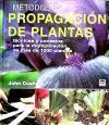 METODOS PROPAGACION DE PLANTAS: CUSHNIE, JOHN