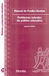 Problemas actuales de política educativa: Puelles Benítez, Manuel