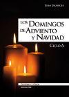 Los domingos de adviento y Navidad: ciclo: Juan Jauregui Castelo