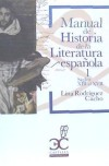 Manual de Historia de la Literatura española: Rodríguez Cacho, Lina