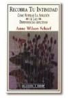 Recobra tu intimidad: Schaef, Anne Wilson