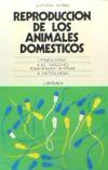 Reproducción de los animales domésticos. Fisiología. El: J. Derivaux