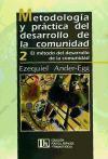 Metodología y práctica del desarrollo de la: Ander-Egg, Ezequiel
